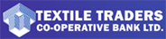 Textile Traders Cooperative Bank Ltd