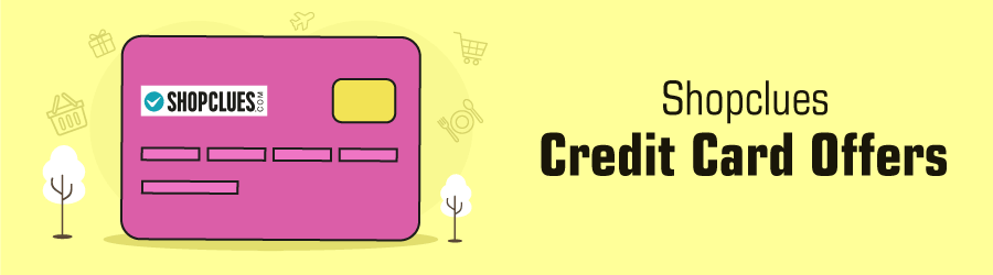 Shopclues credit card offers