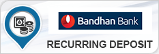 BANDHAN BANK RECURRING DEPOSIT