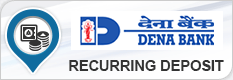 DENA BANK RECURRING DEPOSIT