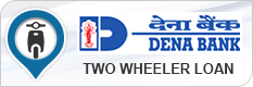 Dena Bank Two Wheeler Loan