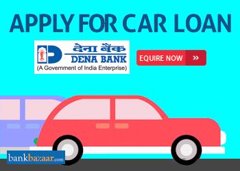 Dena Bank Car Loan 9 05 04 Aug 2019