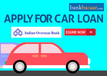 Indian Overseas Bank Car Loan