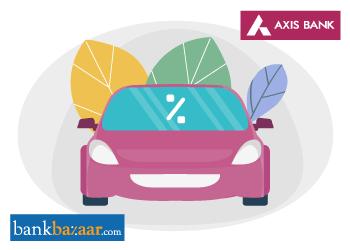 Axis Bank Car Loan Interest Rates 9 05