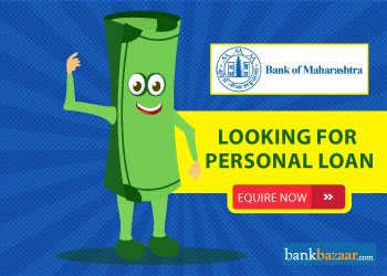 Enquire for Bank of Maharashtra Personal Loan