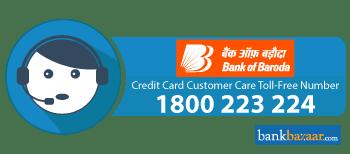 Bank Of Baroda Credit Card Customer Care 24 7 Toll Free Number