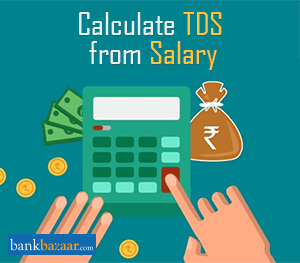 Calculate TDS from Salary