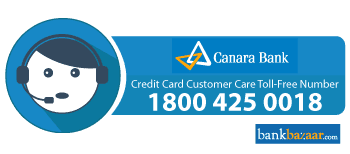 Canara Bank Credit Card Customer Care: 24*7 Toll Free Number & Email