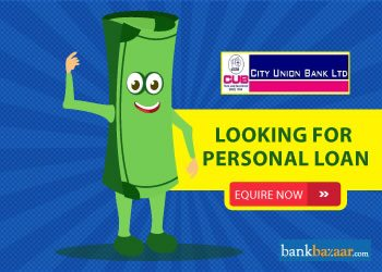 Enquire for City Union Bank Personal Loan