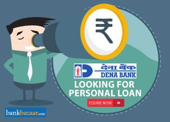 Enquire for Dena Bank Personal Loan