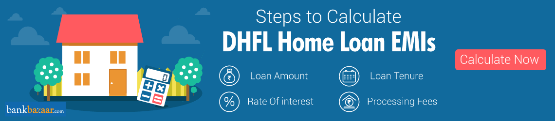 DHFL Home Loan Calculator, DHFL Home Loan EMI Calculator