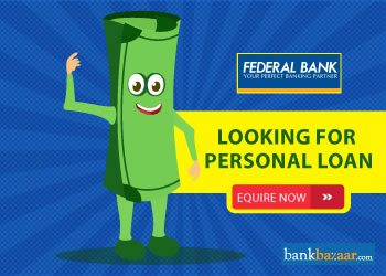 Enquire for Federal Bank Personal Loan