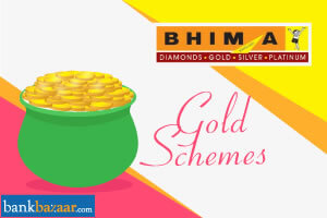 Gold Schemes By Bhima Jewellers