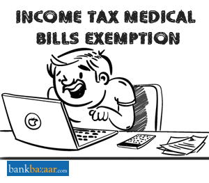 Income Tax Medical Bills Exemption