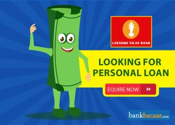 Enquire for Lakshmi Vilas Bank Personal Loan