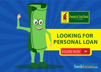 Enquire for Punjab And Sind Bank Personal Loan