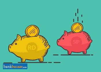 Which is Better SIP Or Recurring Deposit - Bankbazaar com