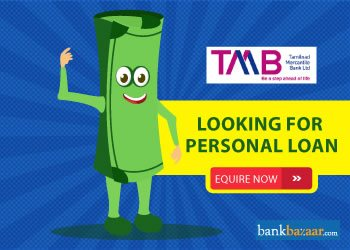 Enquire for Tamilnad Mercantile Bank Personal Loan
