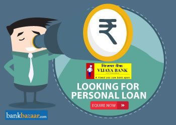 Enquire for Vijaya Bank Personal Loan